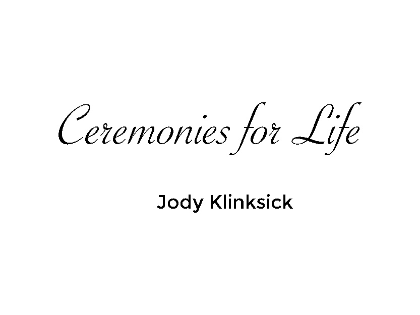 Ceremonies For Life